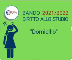 """Bando diritto allo studio 2021/2022 - Come compilare la sezione """"Domicilio"""""""