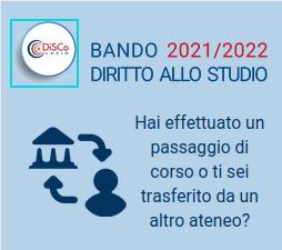 Bando diritto allo studio 2021/2022 - Cosa fare in caso di trasferimento o passaggio di corso